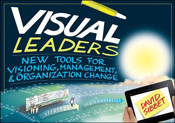 Visual Leaders By Sibbet , David